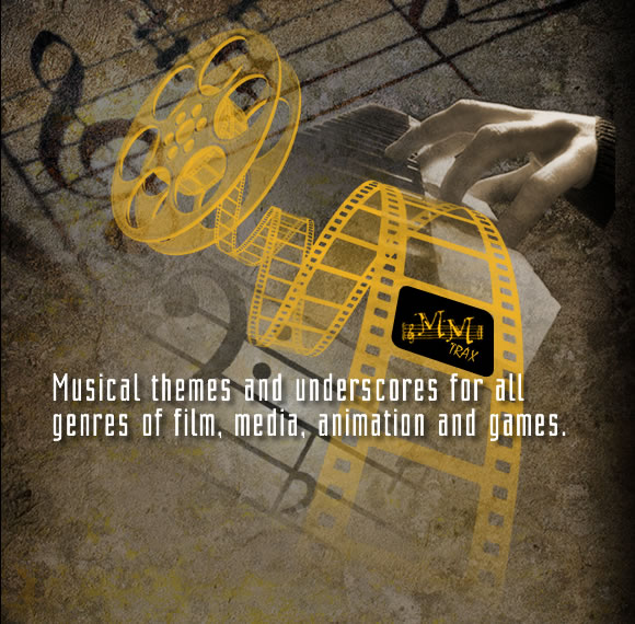 Musical themes and underscores for all genres of film, media, animation and games